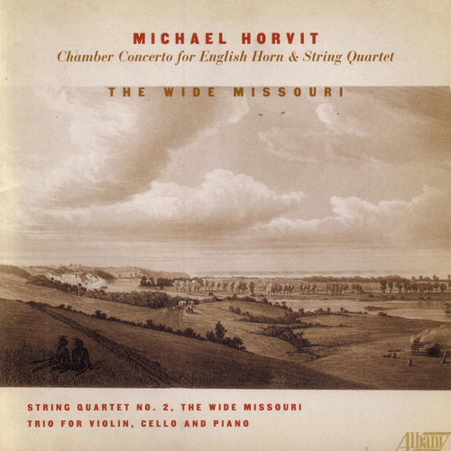 The Wide Missouri by Various Artists