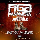 Dirt on My Bootz - EP von Figg Panamera