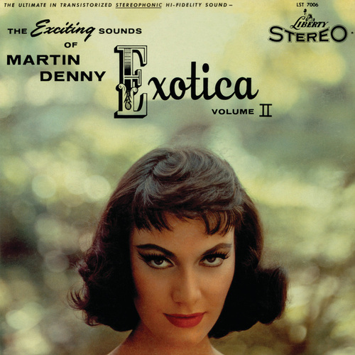Exotica Volume II by Martin Denny