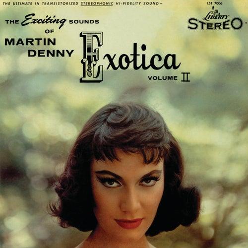 Exotica Volume II by Martin Denny