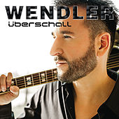 Überschall by Michael Wendler