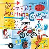 Mozart for the Morning Commute von Various Artists