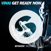 Get Ready Now von Vinai