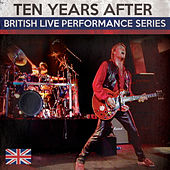 British Live Performance Series by Ten Years After