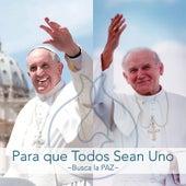 Para Que Todos Sean Uno by Various Artists