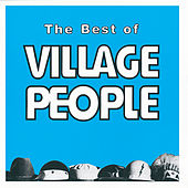 The Best Of The Village People by Village People