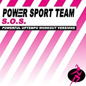 S.O.S. (Powerful Uptempo Cardio, Fitness, Crossfit & Aerobics Workout Versions) de Power Sport Team