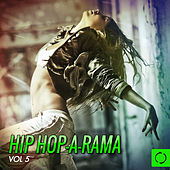 Hiphop-a-Rama, Vol. 5 by Various Artists