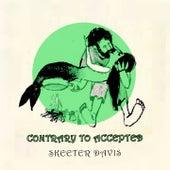 Contrary to Accepted de Skeeter Davis