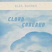 Cloud Covered by Elza Soares
