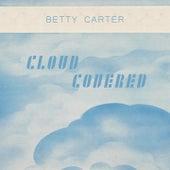 Cloud Covered von Betty Carter