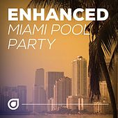 Enhanced Miami Pool Party - EP by Various Artists