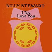 I Do Love You de Billy Stewart
