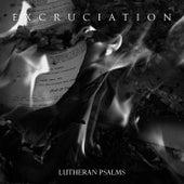 Lutheran Psalms von Excruciation