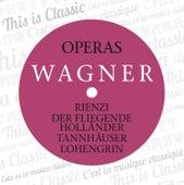 Wagner: Opern II/Operas II (Gesamt/Complete) by Various Artists