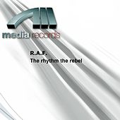 The rhythm the rebel by Raf