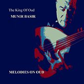 Munir Bashir Melodies on Oud by Munir Bachir