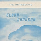 Cloud Covered de The Impressions