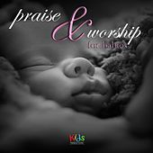 Praise and Worship for Babies von Judson Mancebo