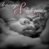 Louange et Adoration Pour Bébés de Judson Mancebo