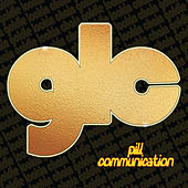 Pill Communication by Goldie Lookin' Chain