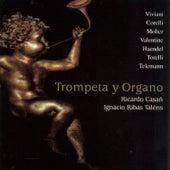 Trompeta y Órgano (Barroco Europeo en los Órganos de los Pirineos) by Ricardo Casañ