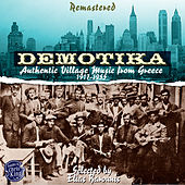 Demotika - Authentic Village Music from Greece by Various Artists