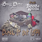 Check It Out (187) [feat. Beeda Weeda] - Single by Smigg Dirtee