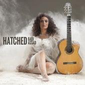 Hatched by Badi Assad
