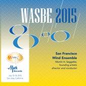 2015 WASBE San Jose, USA: San Francisco Wind Ensemble von Various Artists
