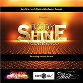 Bodyshine Riddim von Various Artists