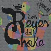 Los Reyes del Choke, Vol. I I de Various Artists