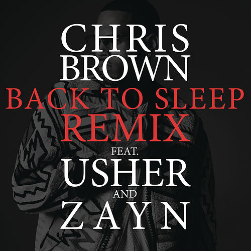 Back To Sleep REMIX by Chris Brown