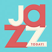 Jazz Today by Various Artists