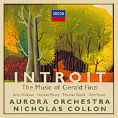Introit: The Music of Gerald Finzi by Aurora Orchestra