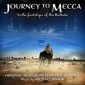 Journey to Mecca (Original Motion Picture Soundtrack) by Michael Brook