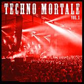 Techno Mortale, Vol. 5 de Various Artists