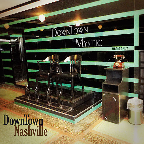 Downtown Nashville by DownTown Mystic