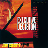 Executive Decision (Original Motion Picture Soundtrack) by Jerry Goldsmith
