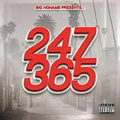 Big Noname Presents: 247365 by Various Artists