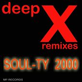 2000: Deep X Remixes by Soul-Ty