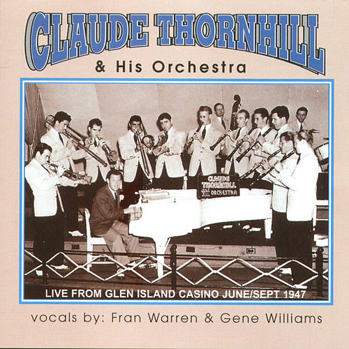 Claude Thornhill & His Orchestra by Claude Thornhill