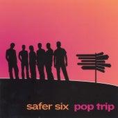 Pop Trip von Safer Six