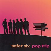 Pop Trip by Safer Six