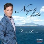 Napoli bella by Francesco Barbato