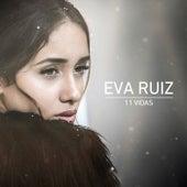11 Vidas de Eva Ruiz