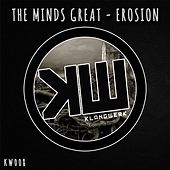 Erosion by The Minds Great