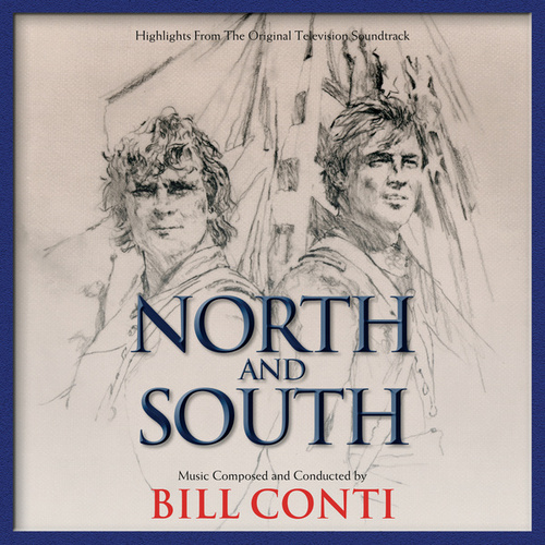 North And South (Highlights From The Original Television Soundtrack) von Bill Conti