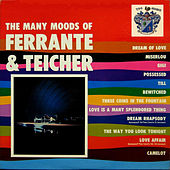 The Many Moods of Ferrante and Teicher by Ferrante and Teicher