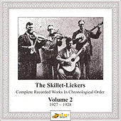Complete Recorded Works Vol.2 by The Skillet Lickers